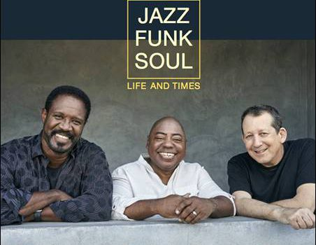 Jazz Funk Soul – Life And Times