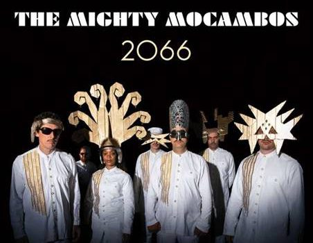 The Mighty Mocambos – 2066