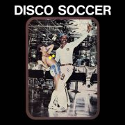 Sidiku Buari – Disco Soccer / Feelings & Jam Busters