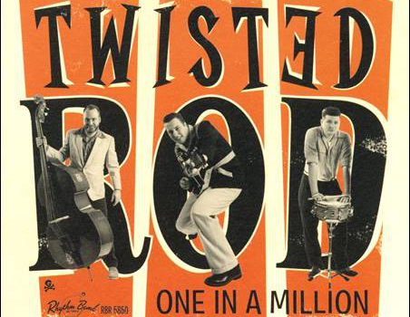 Twisted Rod – One In A Million