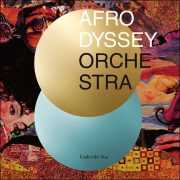 Afrodyssey Orchestra – Under The Sun