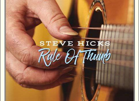 Steve Hicks – Rule Of Thumb