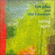 Tim Pfau and Olaf Schönborn – Calling Again