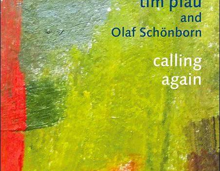 Tim Pfau and Olaf Schönborn – Calling Again