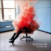 Ephemerals – The Third Eye