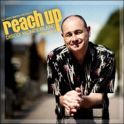 Various – DJ Andy Smith presents Reach Up – Disco Wonderland Volume 2 (BBE Music/Indigo)