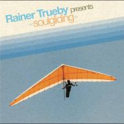 Various – Rainer Trüby presents Soulgliding