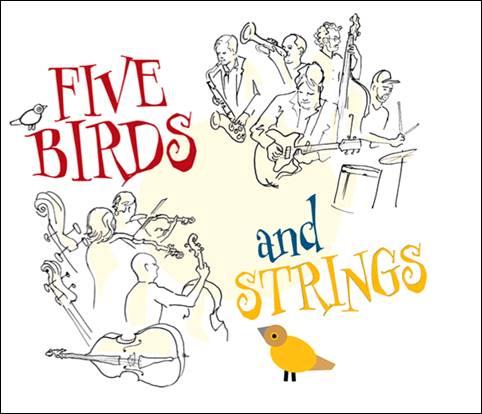 Axel Fischbacher Quintet & Kammerphilharmonie Wuppertal – Five Birds and Strings