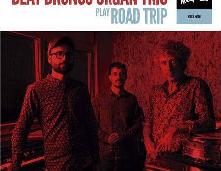 Beat Bronco Organ Trio – Road Trip