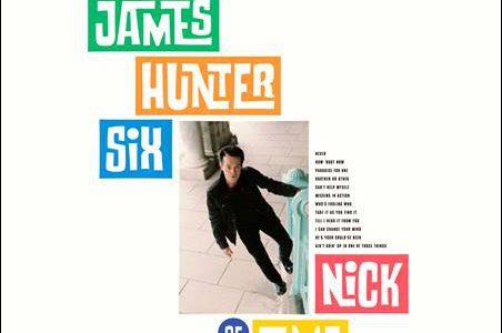 The James Hunter Six – Nick Of Time