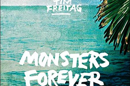 Tim Freitag – Monsters Forever