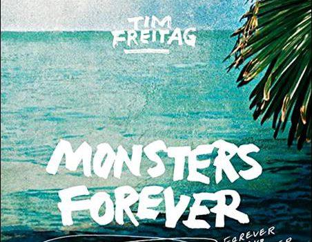 Tim Freitag – Monsters Forever