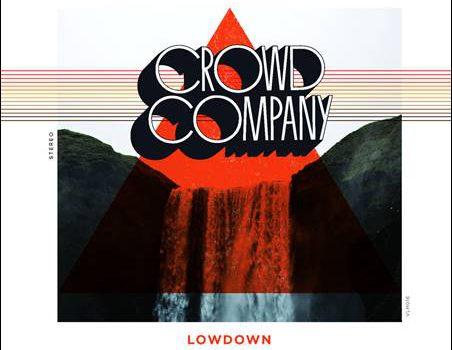 Crowd Company – Lowdown