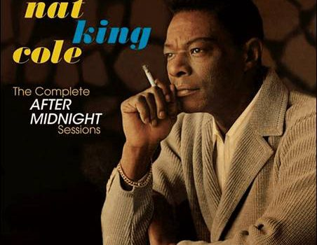 Nat King Cole – The Complete After Midnight Sessions