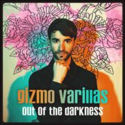 Gizmo Varillas – Out Of The Darkness