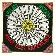 Mulatu Astatke + Black Jesus Experience – To Know Without Knowing