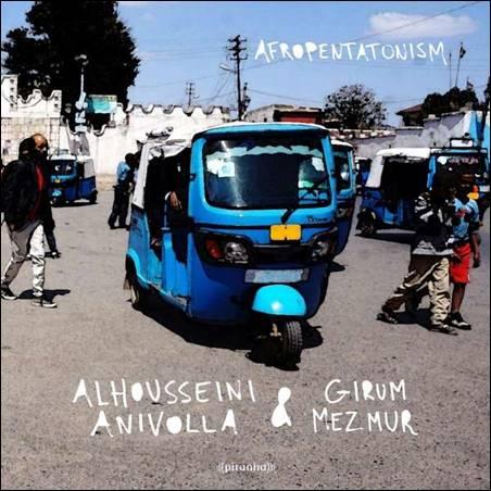Alhousseini Anivolla & Girum Mezmur – Afropentatonism