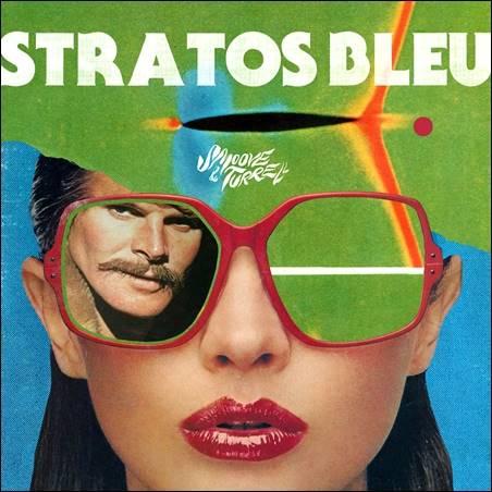 Smoove & Turrell – Stratos Bleu