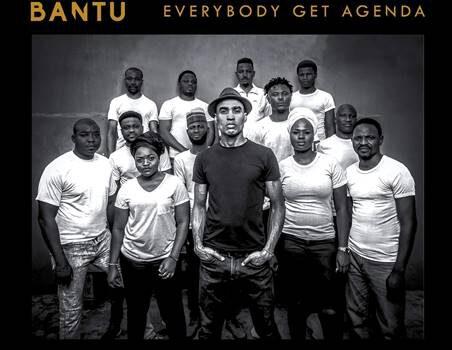 Bantu – Everybody Get Agenda