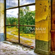 Tomi Malm – Coming Home