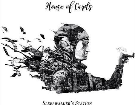Sleepwalker's Station – House Of Cards