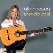 Ulla Haesen – Prendila Così