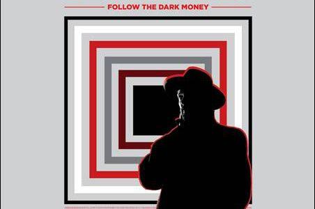 Dalindèo – Follow The Dark Money