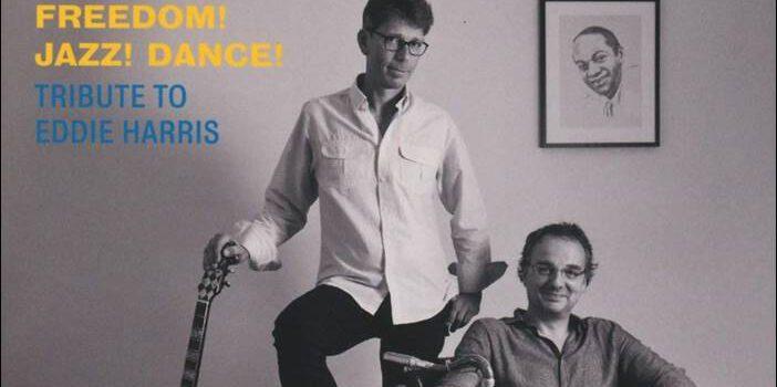 Marcus Halver & Oliver Wendt – Freedom! Jazz! Dance!