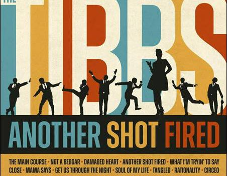 The Tibbs – Another Shot Fired