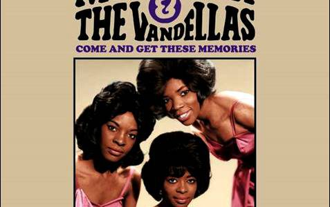 Martha & The Vandellas – Come And Get These Memories