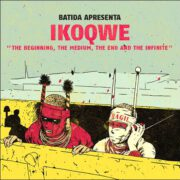 Ikoqwe – The Beginning, The Medium, The End And The Infinite