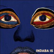 Various – Indaba Is