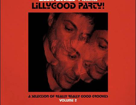 Various – Alex Attias presents LillyGood Party!