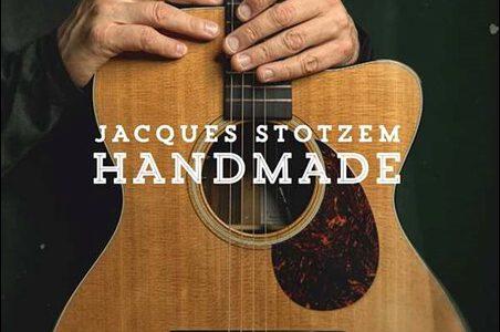 Jacques Stotzem – Handmade