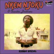 Nkem Njoku & Ozzobia Brothers – Ozobia Special