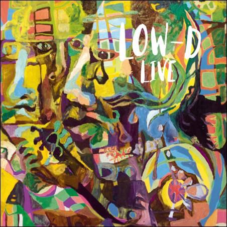 Low-D – Live