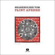Shareholder Tom – Paint Afresh