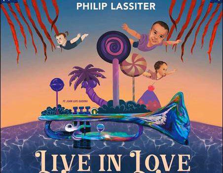 Philip Lassiter – Live In Love