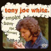 Tony Joe White – Smoke From The Chimney