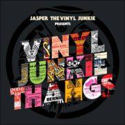 Various – Jasper The Vinyl Junkie presents Vinyl Junkie Thangs