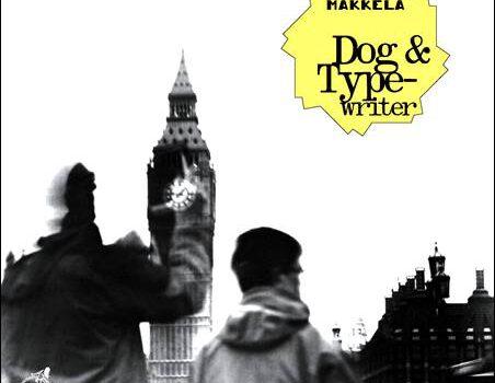 Mäkkelä – Dog & Typewriter