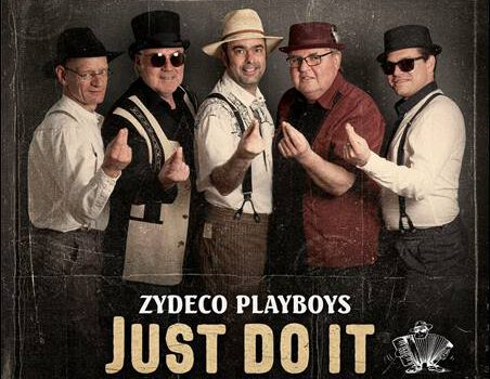 Zydeco Playboys – Just Do It